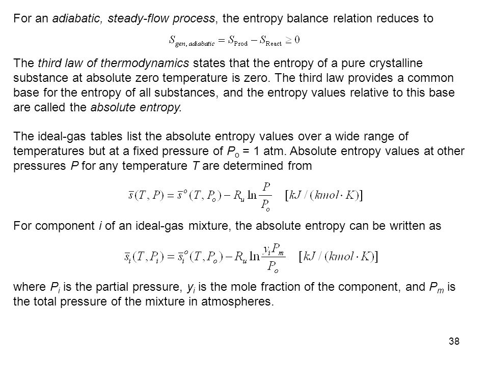 For an adiabatic, steady-flow process, the entropy balance relation reduces to