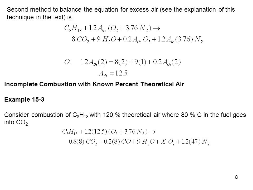 Second method to balance the equation for excess air (see the explanation of this technique in the text) is: