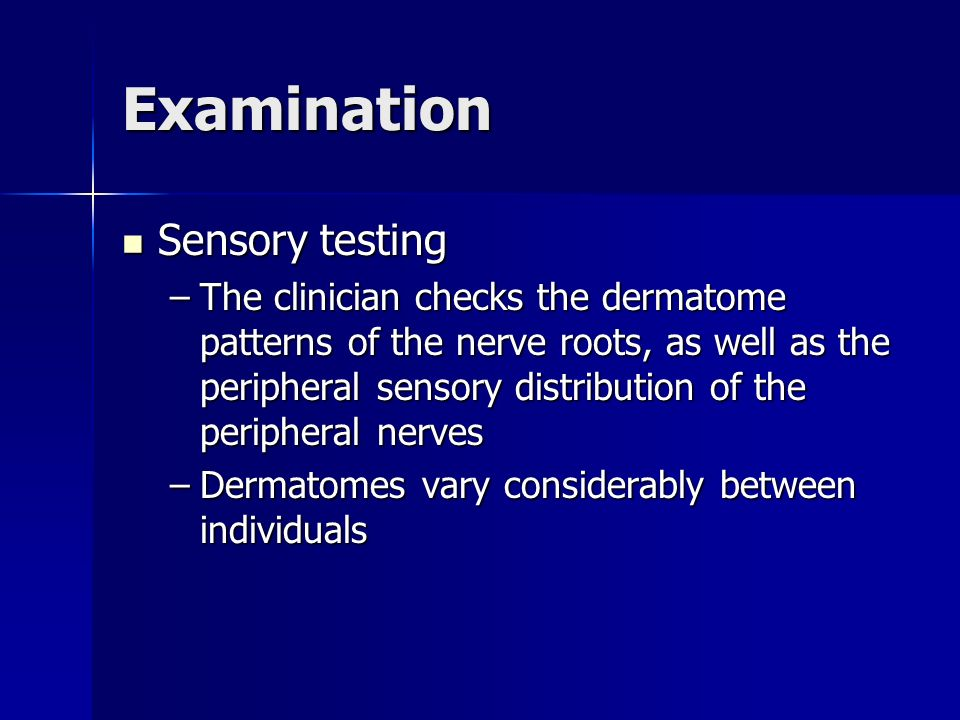 Examination Sensory testing