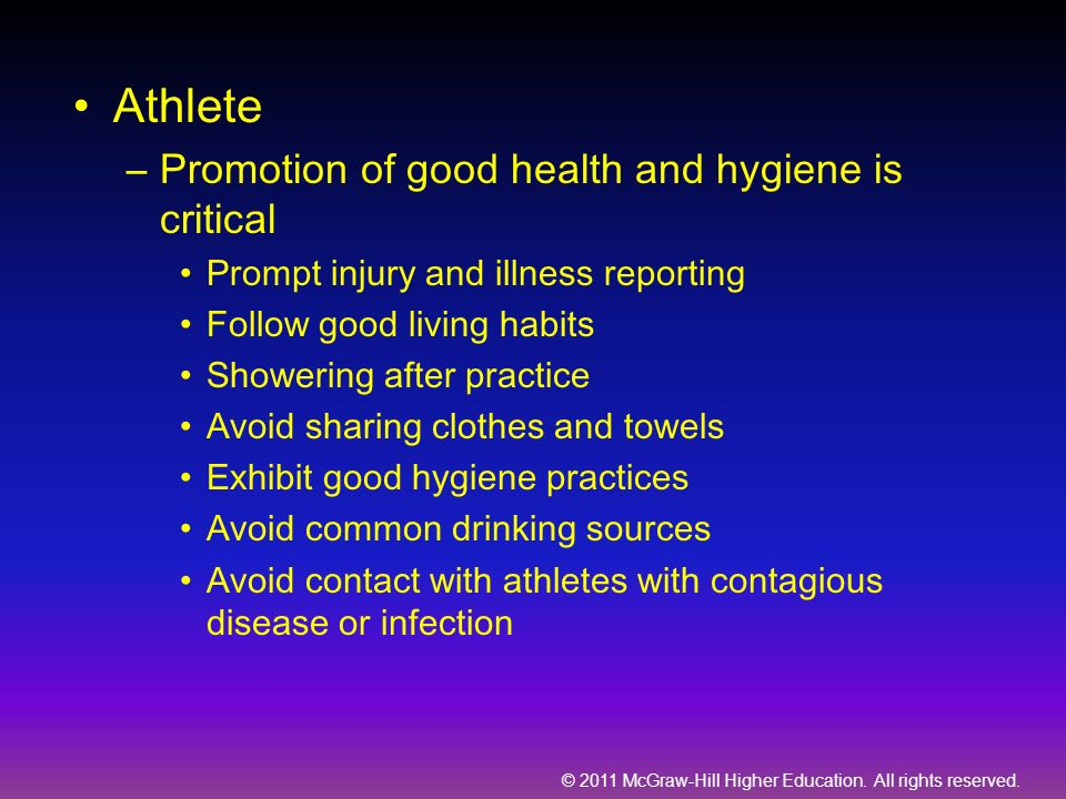 Athlete Promotion of good health and hygiene is critical