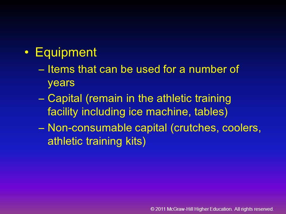 Equipment Items that can be used for a number of years