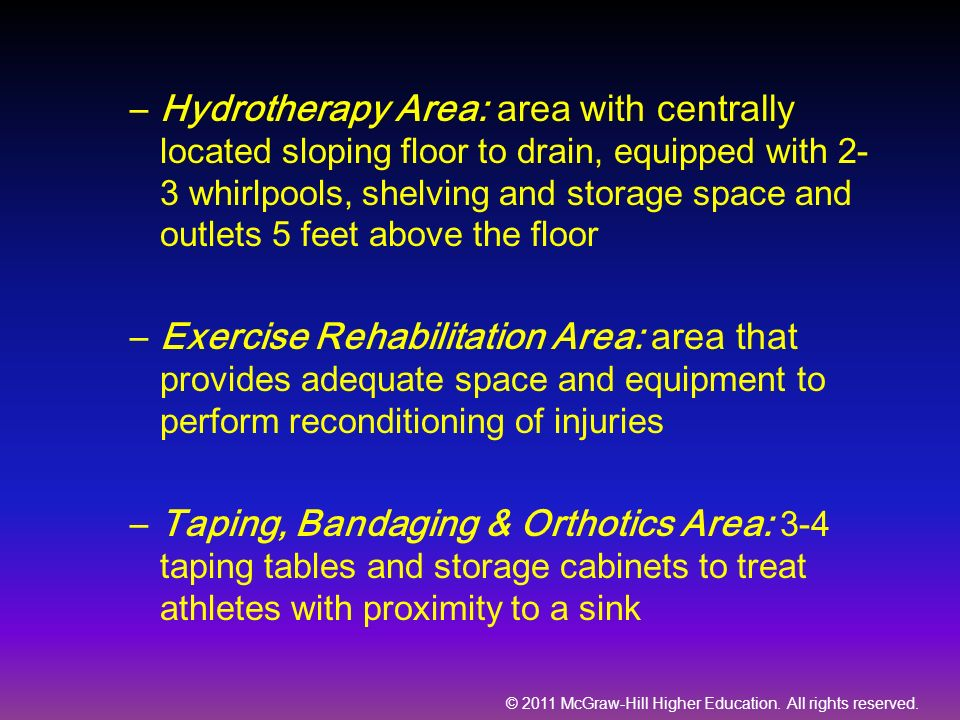 Hydrotherapy Area: area with centrally located sloping floor to drain, equipped with 2-3 whirlpools, shelving and storage space and outlets 5 feet above the floor