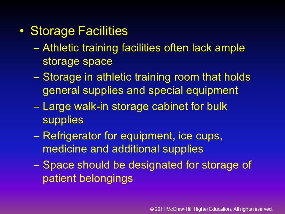Storage Facilities Athletic training facilities often lack ample storage space.