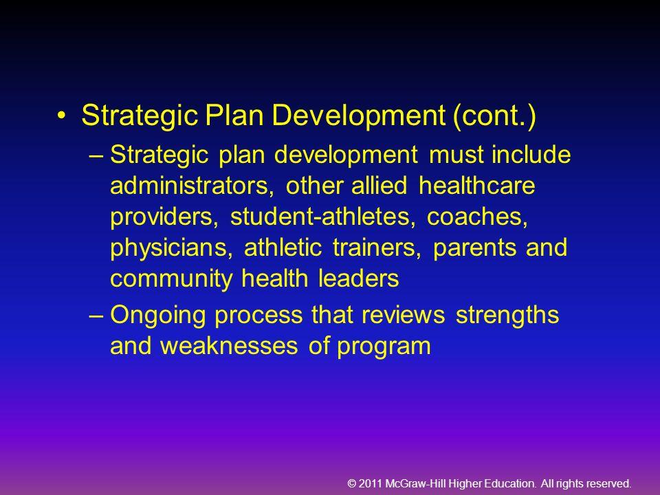 Strategic Plan Development (cont.)