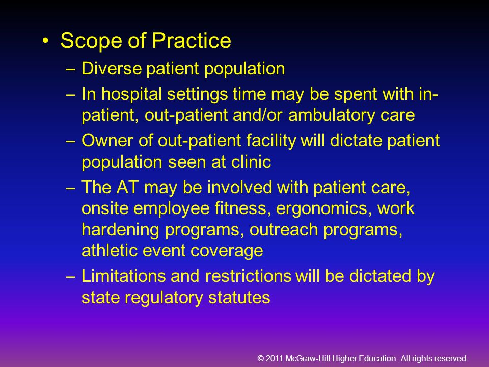 Scope of Practice Diverse patient population