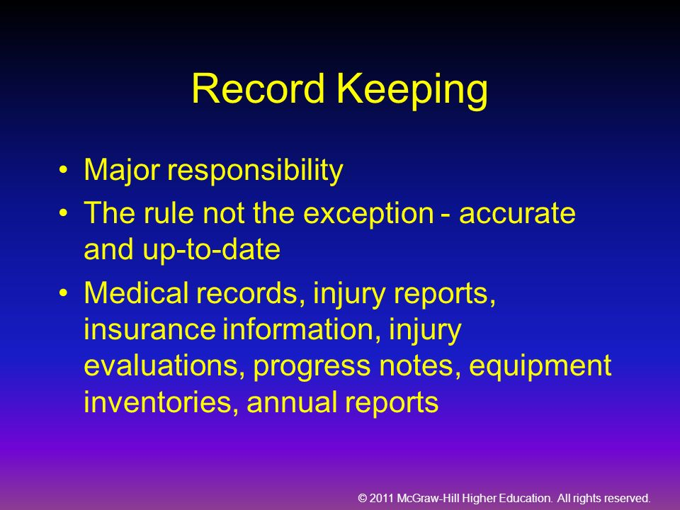 Record Keeping Major responsibility