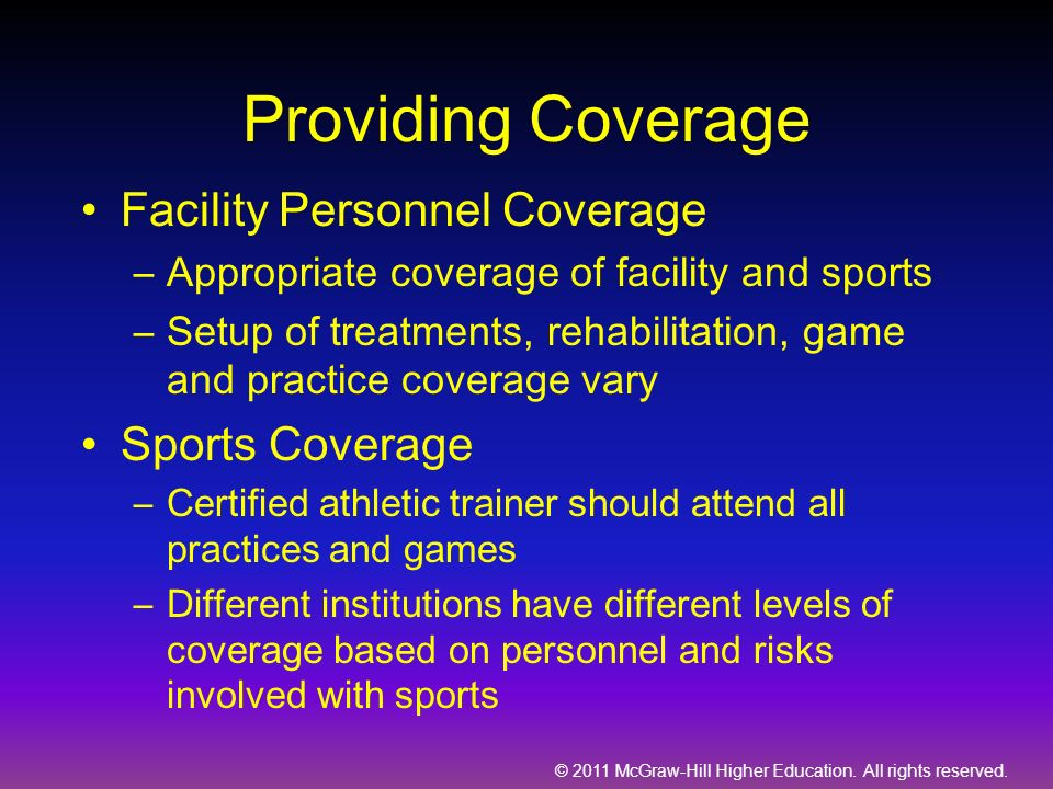 Providing Coverage Facility Personnel Coverage Sports Coverage