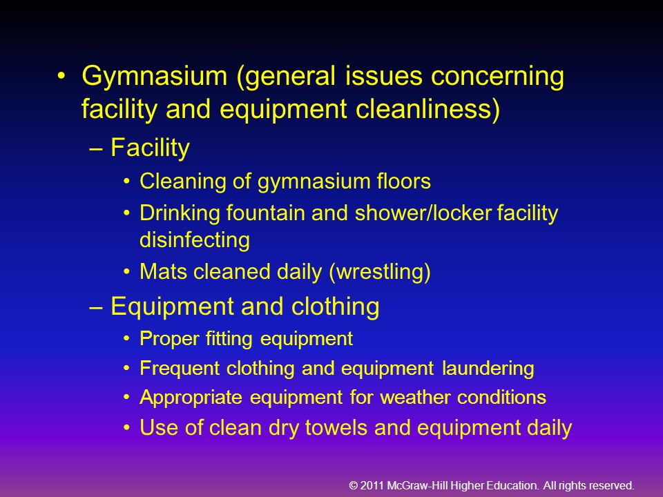 Gymnasium (general issues concerning facility and equipment cleanliness)