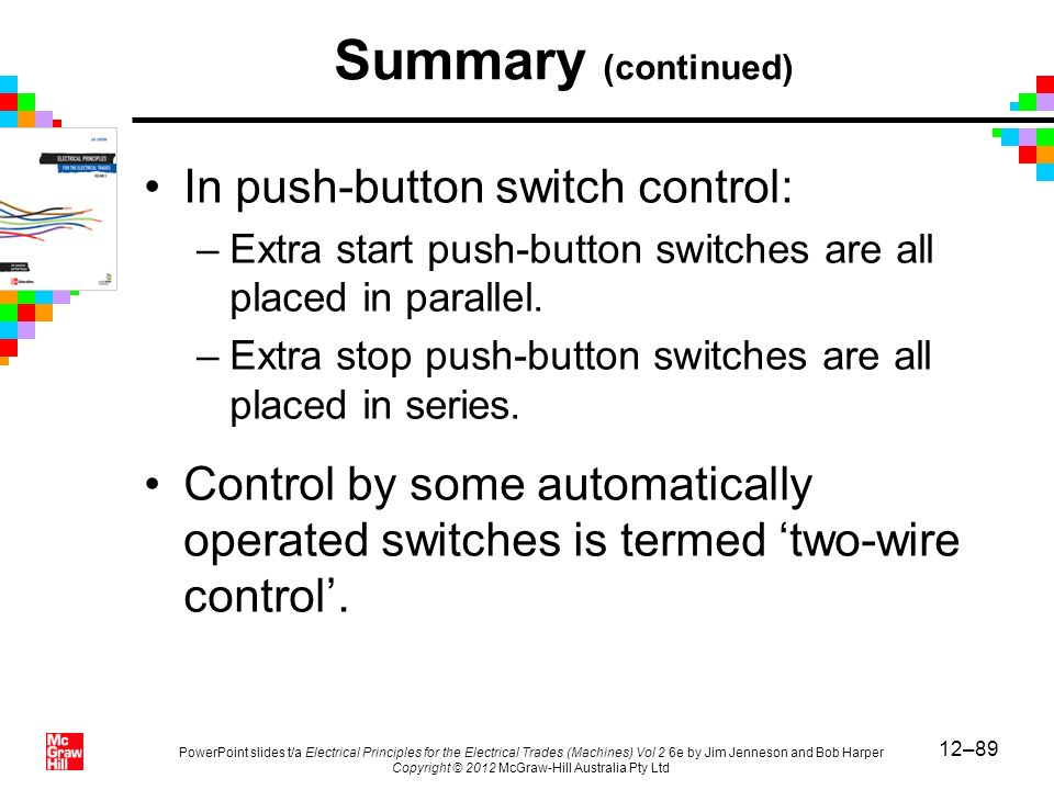 Summary (continued) In push-button switch control: