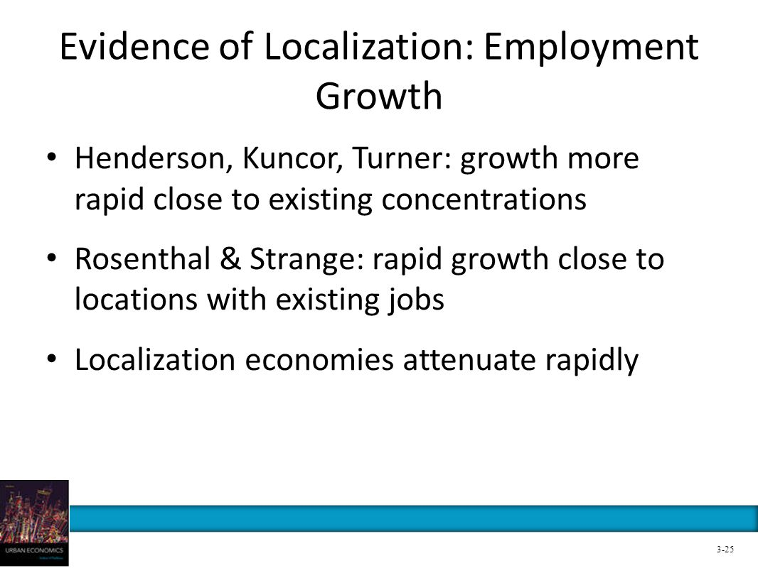 Evidence of Localization: Employment Growth