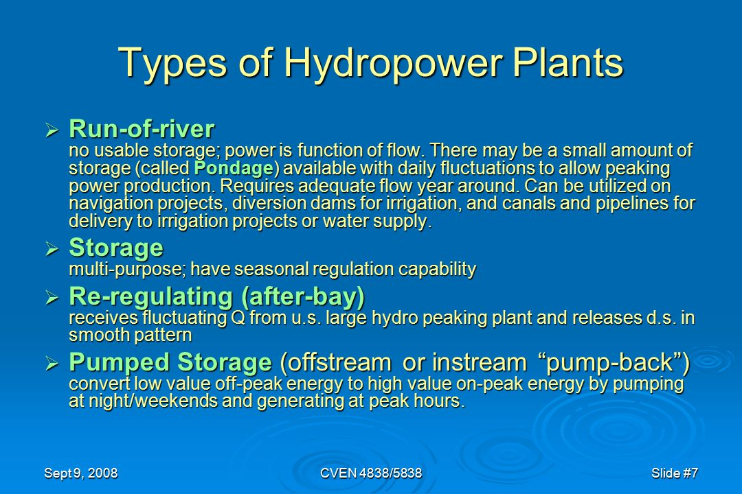 a history of water powered electricity and different types of hydro plants Introduction to unit 1 introduction to power plants power plants  turbines spin coils of wire between magnets to produce electricity hydro powered.