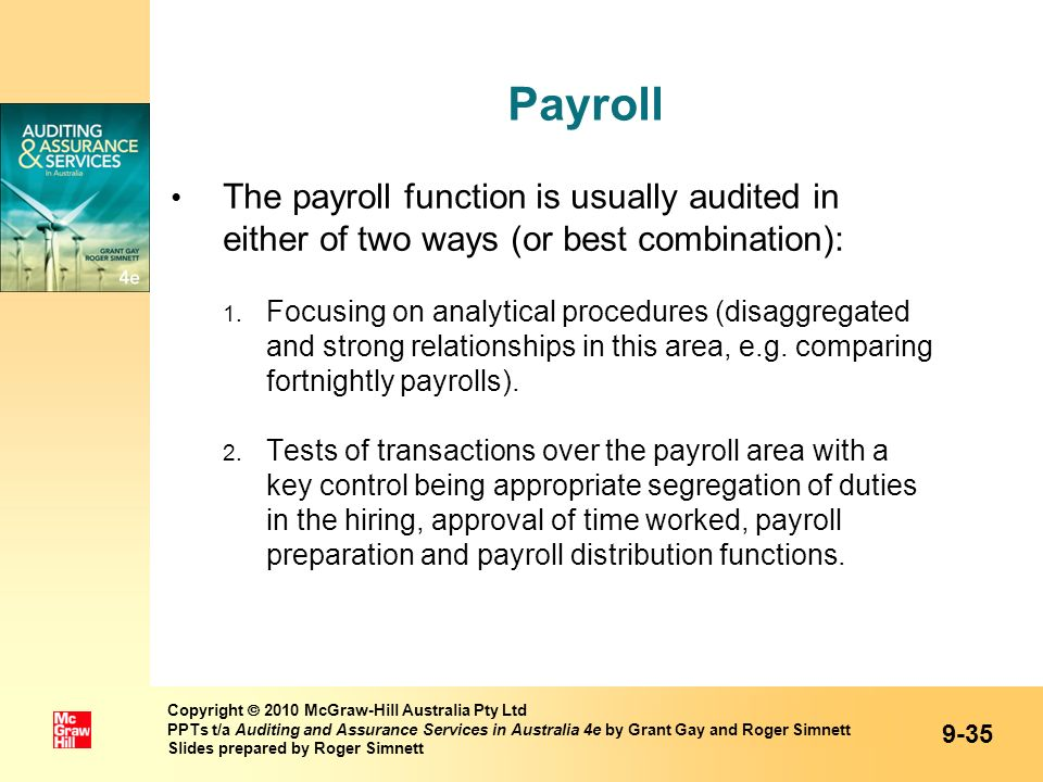 Payroll The payroll function is usually audited in either of two ways (or best combination):