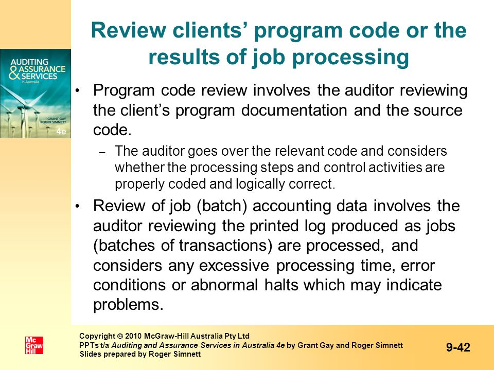 Review clients' program code or the results of job processing