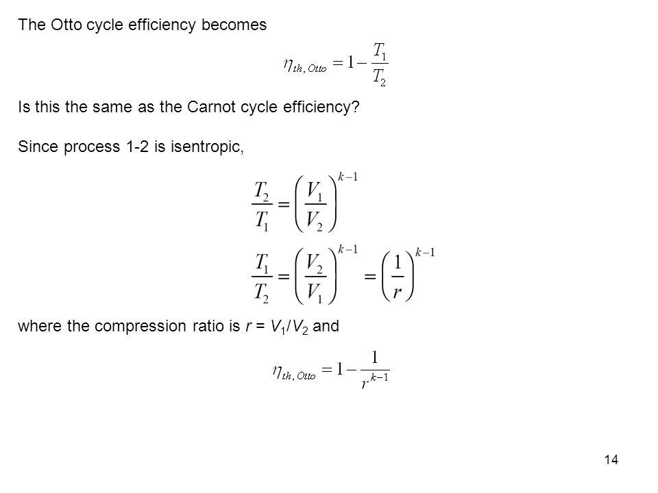 The Otto cycle efficiency becomes