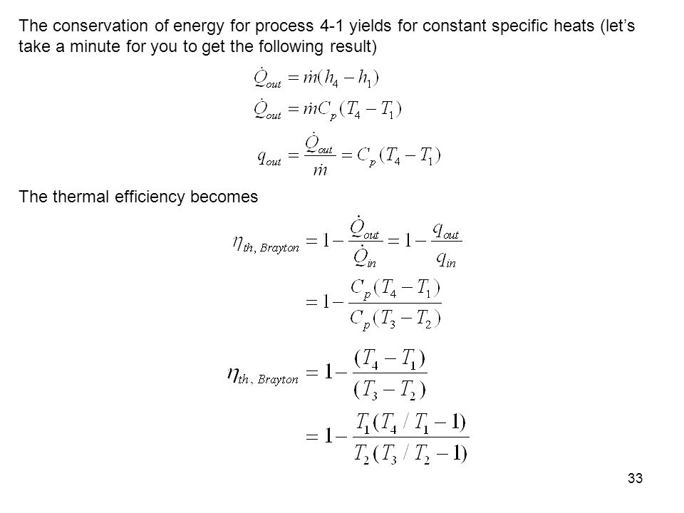 The conservation of energy for process 4-1 yields for constant specific heats (let's take a minute for you to get the following result)