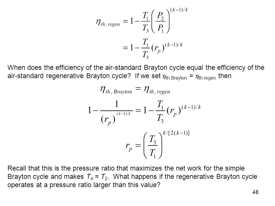 When does the efficiency of the air-standard Brayton cycle equal the efficiency of the air-standard regenerative Brayton cycle If we set th,Brayton = th,regen then