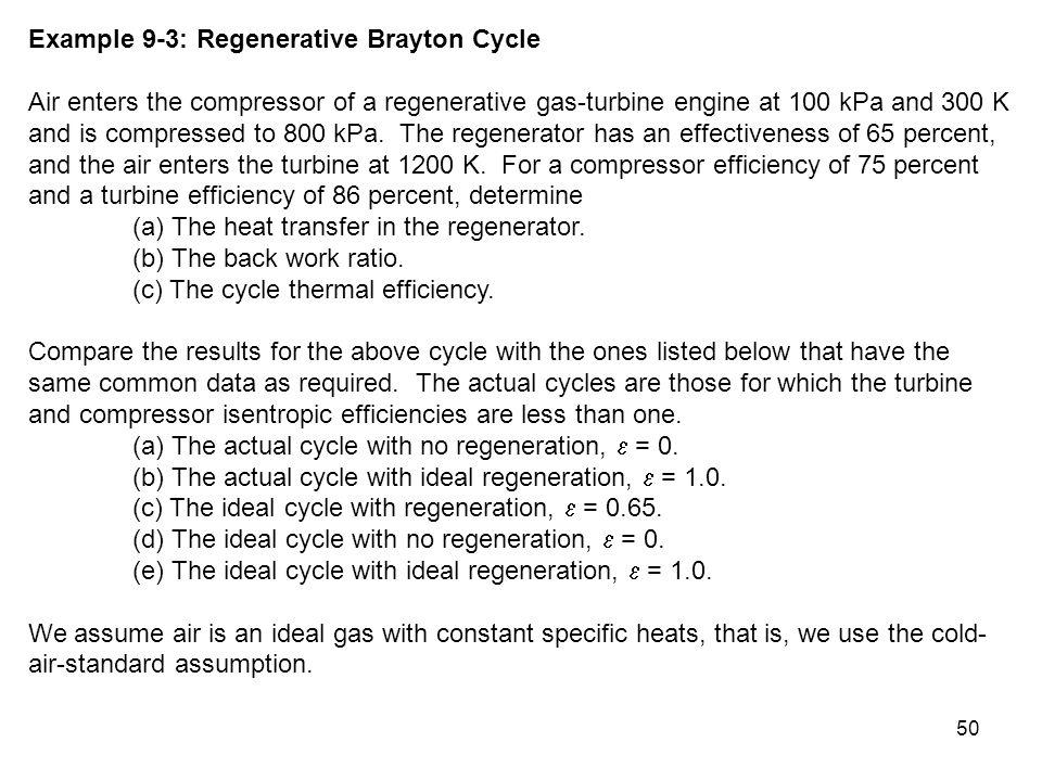 Example 9-3: Regenerative Brayton Cycle