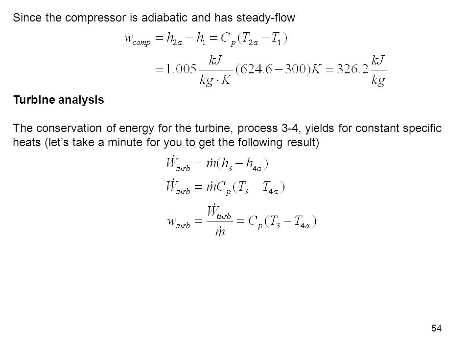 Since the compressor is adiabatic and has steady-flow