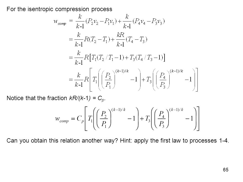 For the isentropic compression process