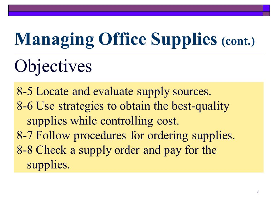 Managing Office Supplies (cont.)