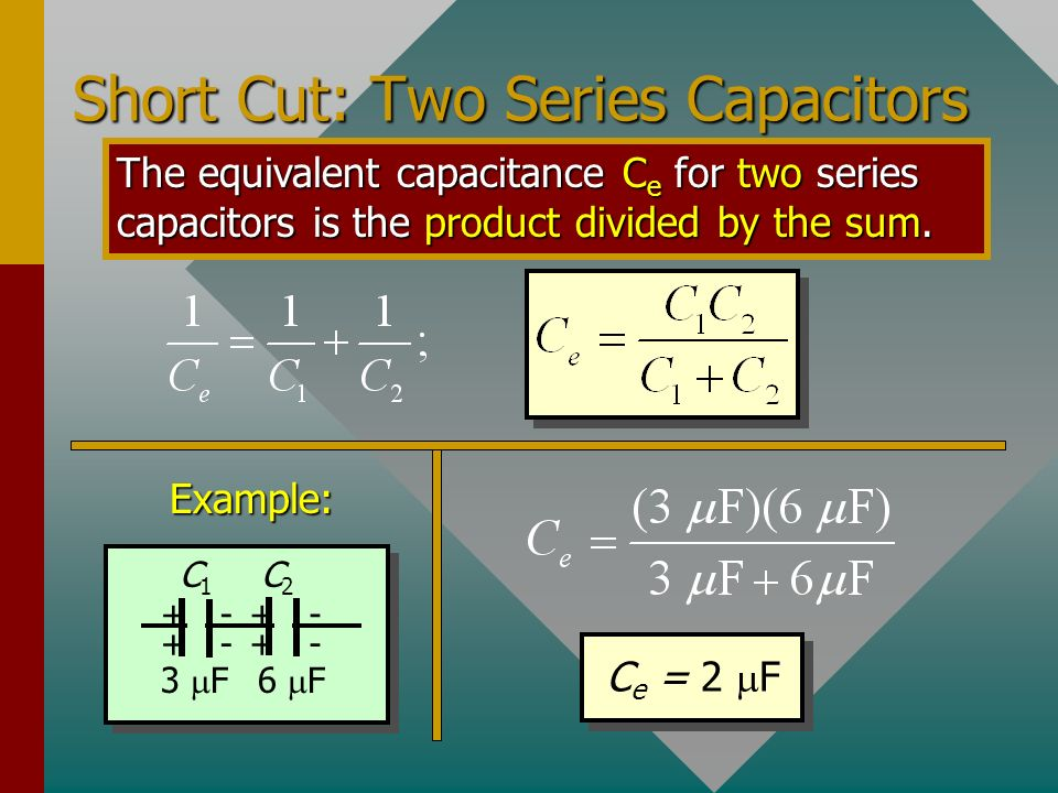 Short Cut: Two Series Capacitors