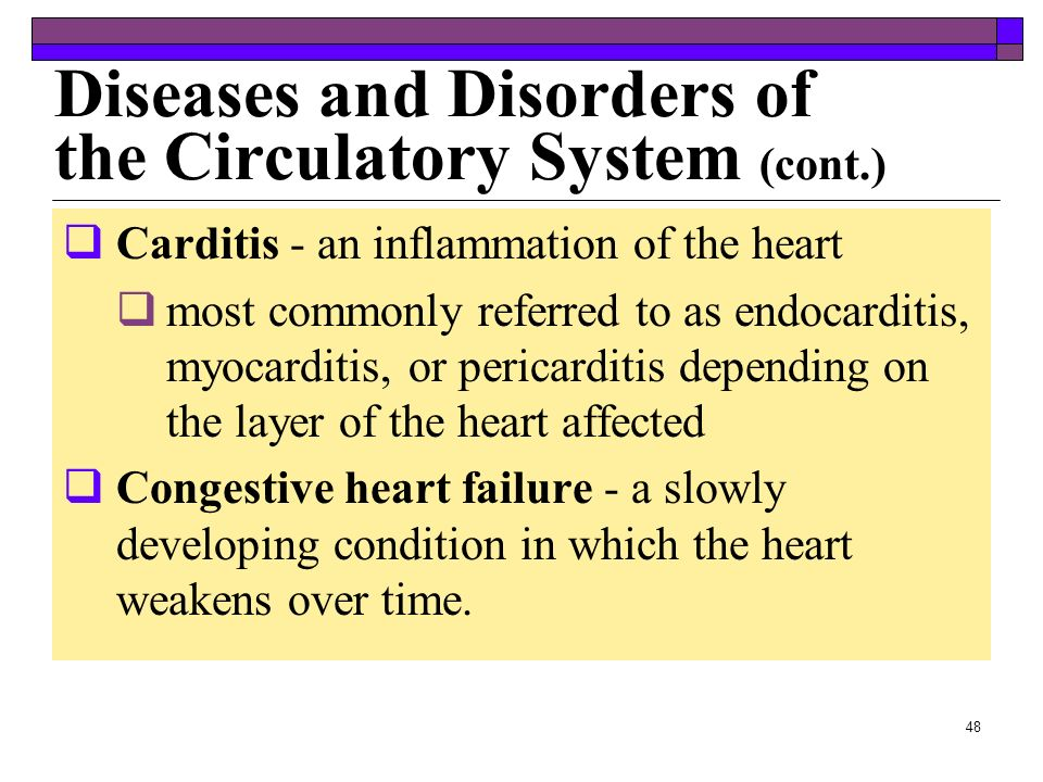 Diseases and Disorders of the Circulatory System (cont.)