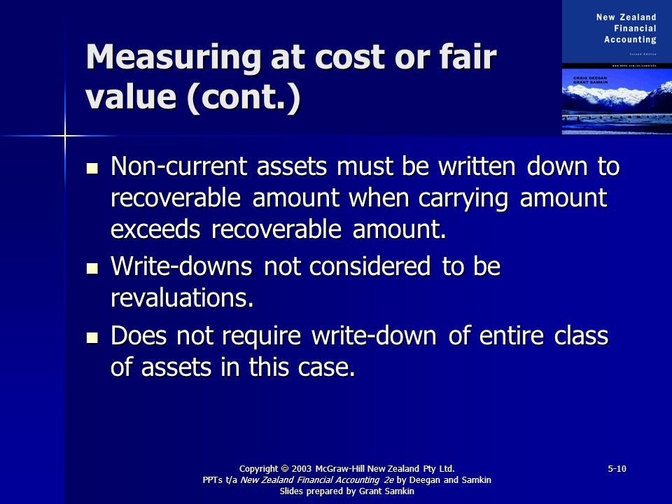 Measuring at cost or fair value (cont.)