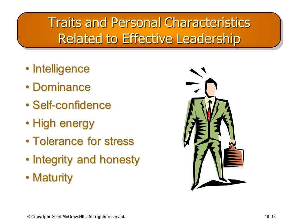 Traits and Personal Characteristics Related to Effective Leadership