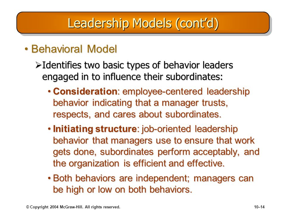 Leadership Models (cont'd)