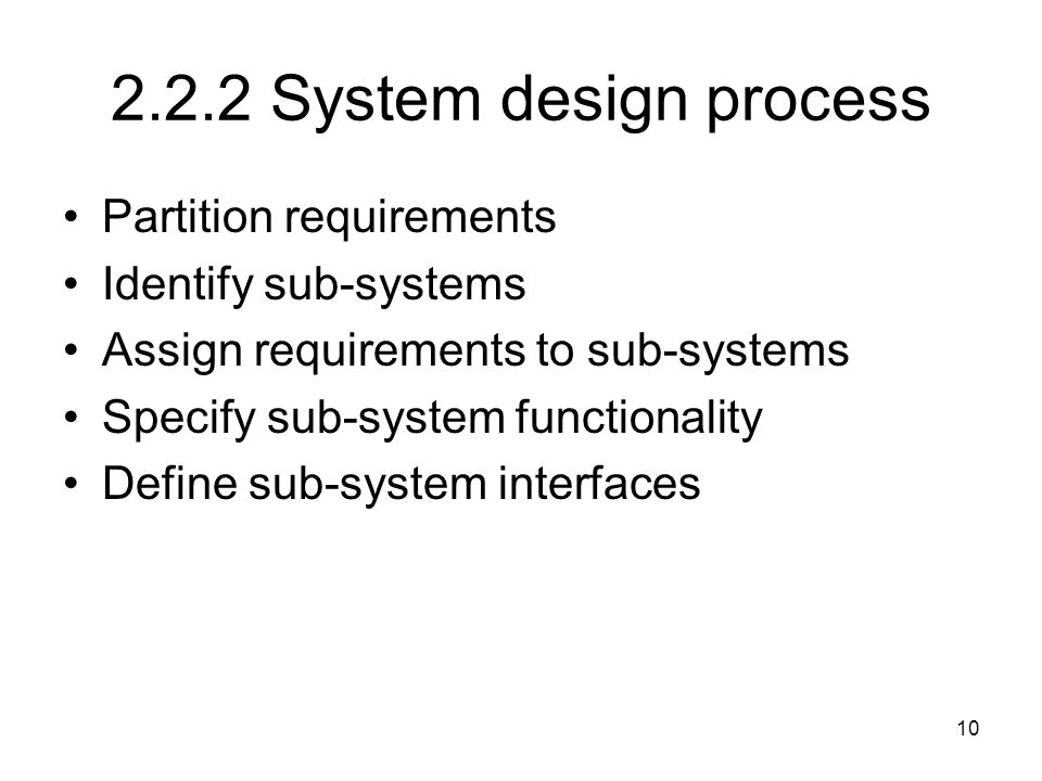 2.2.2 System design process Partition requirements