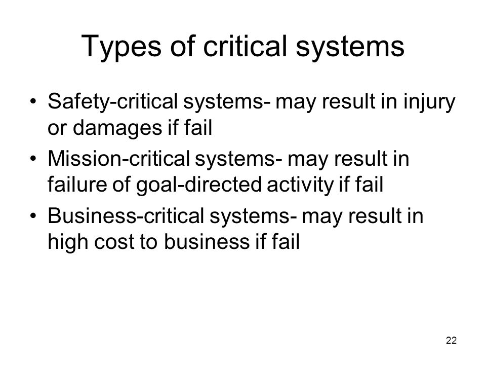 Types of critical systems