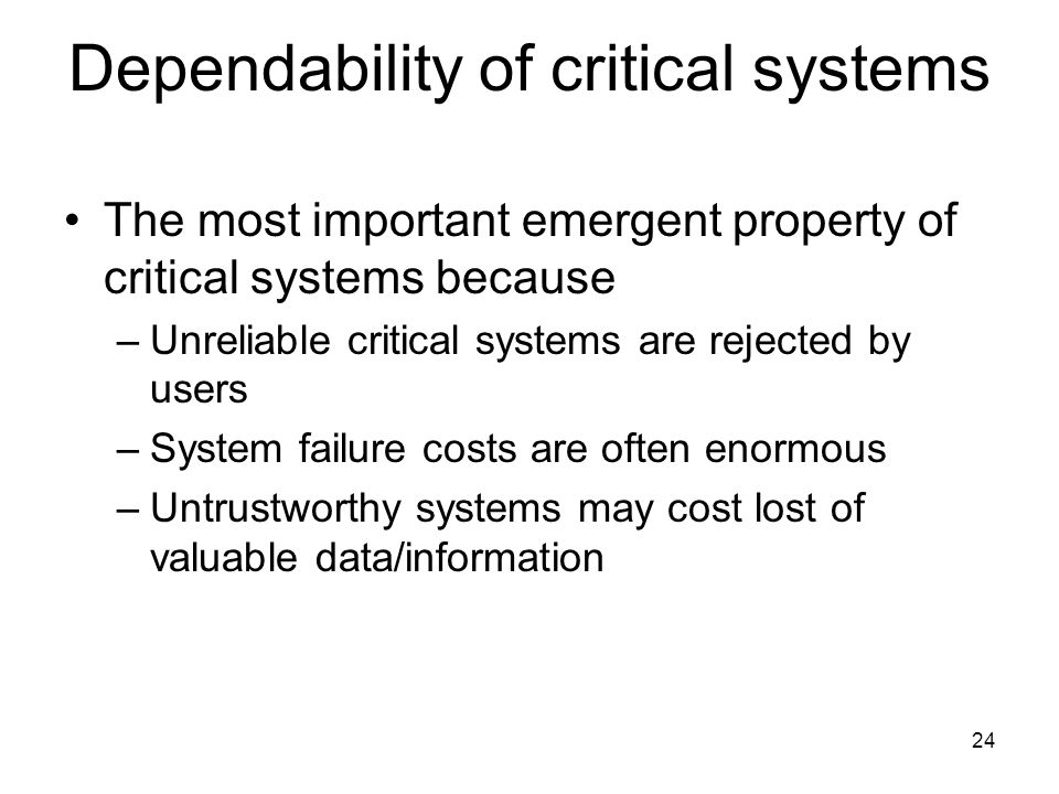 Dependability of critical systems