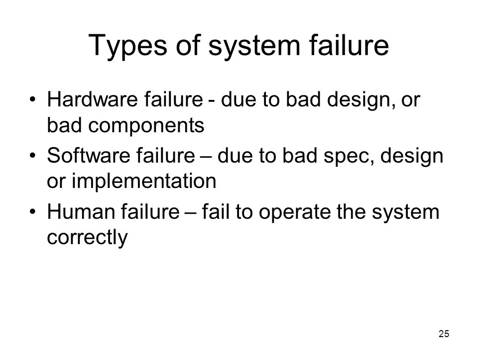 Types of system failure