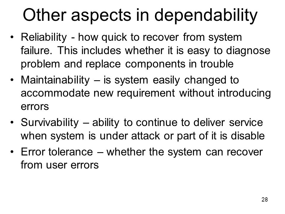 Other aspects in dependability