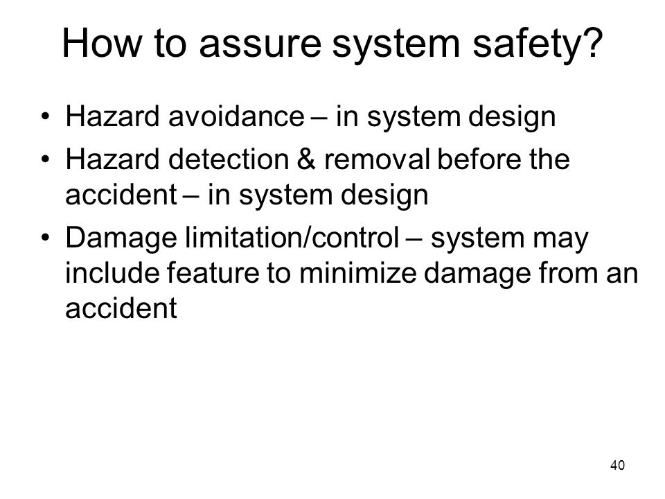 How to assure system safety