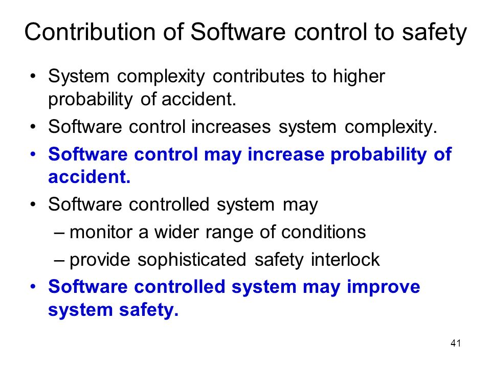 Contribution of Software control to safety