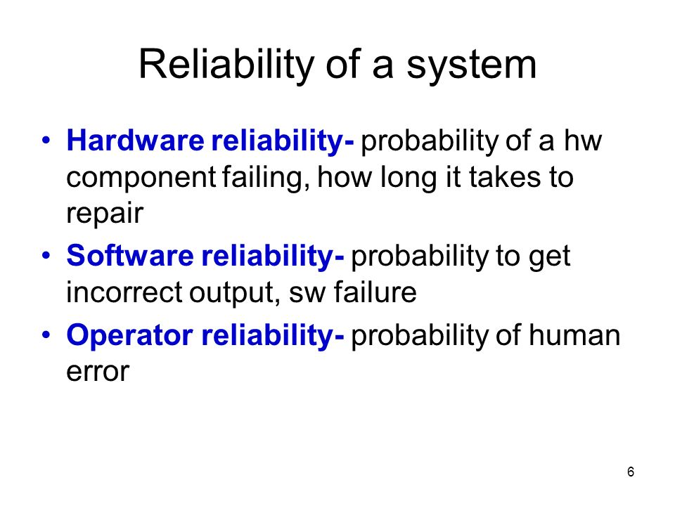 Reliability of a system