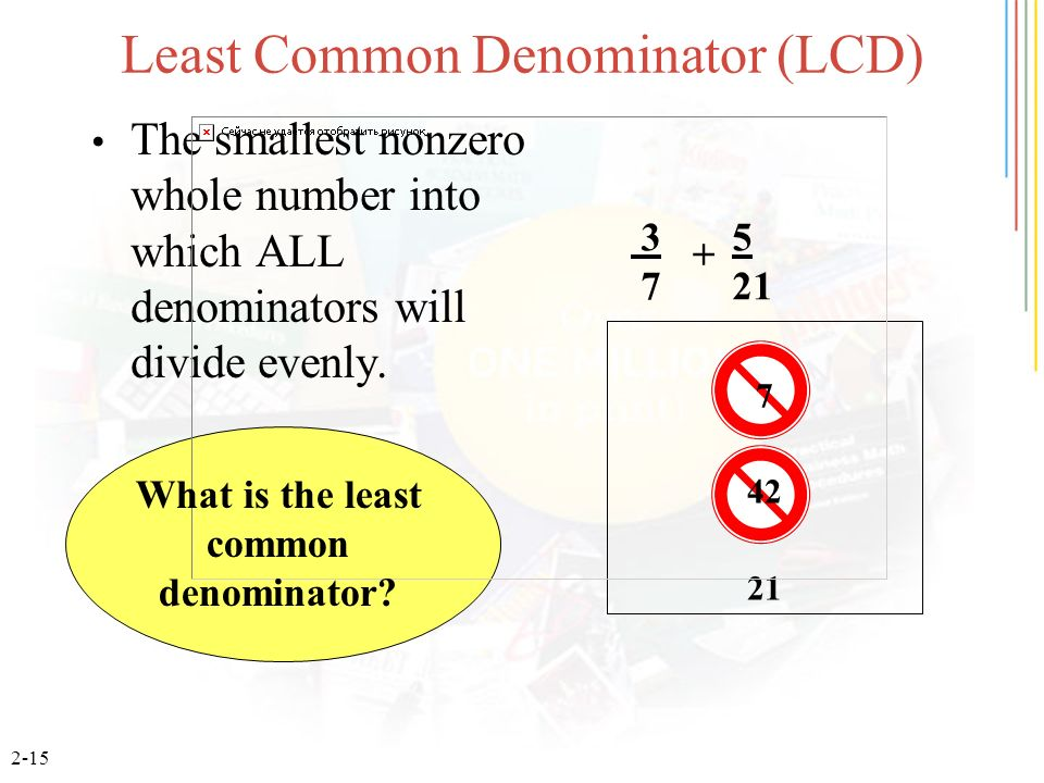 Least Common Denominator (LCD)