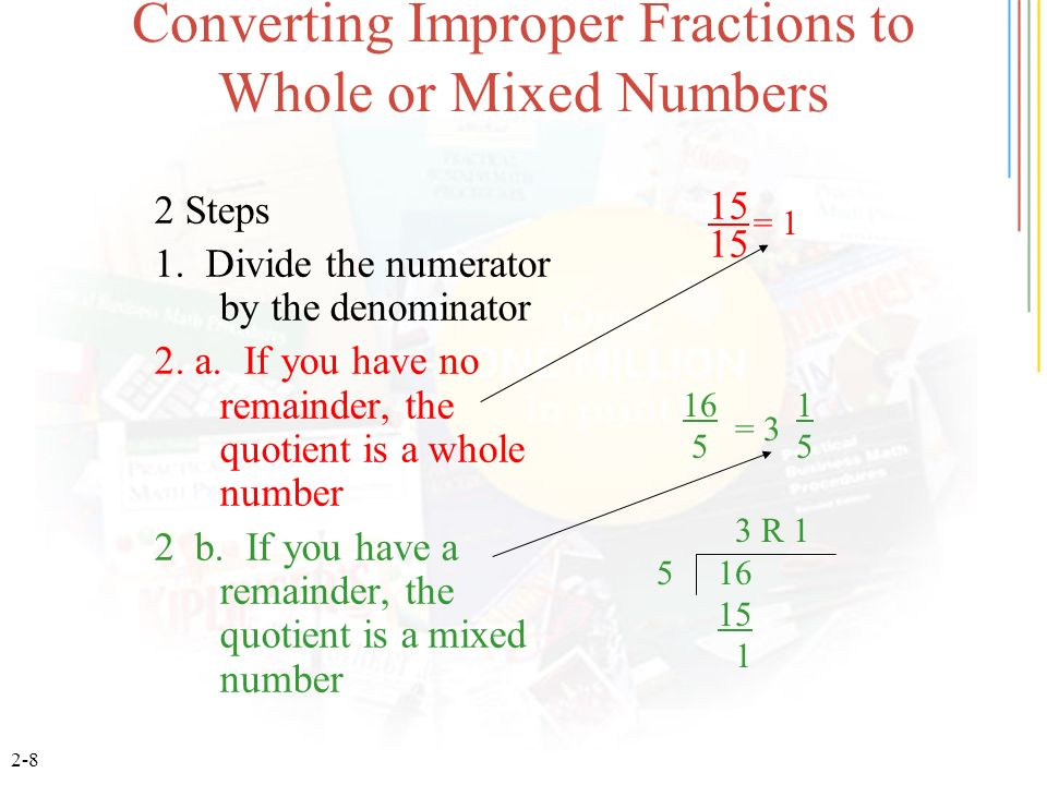 Converting Improper Fractions to Whole or Mixed Numbers
