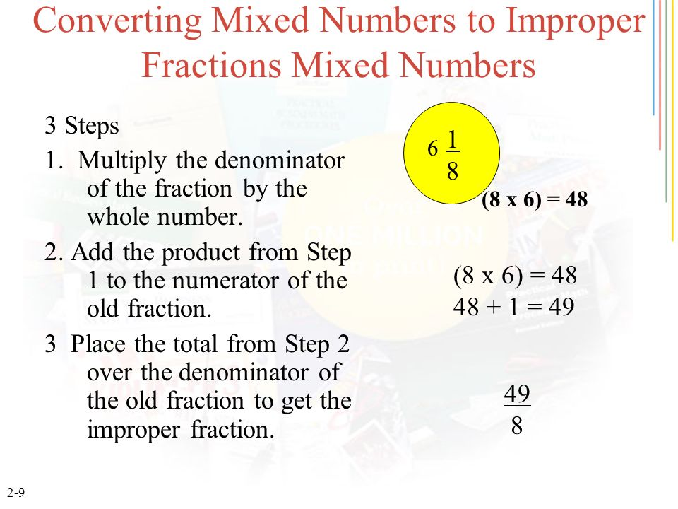 Converting Mixed Numbers to Improper Fractions Mixed Numbers