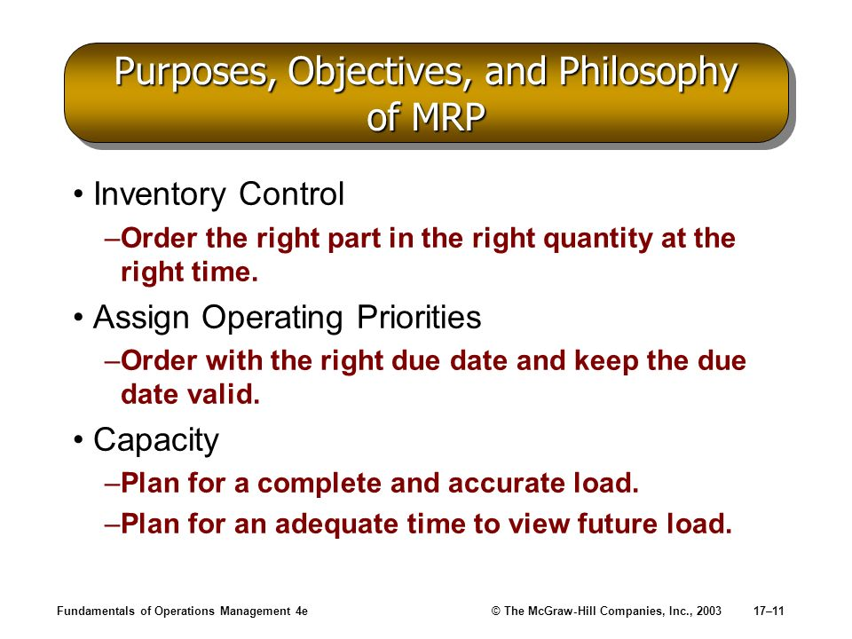 Purposes, Objectives, and Philosophy of MRP