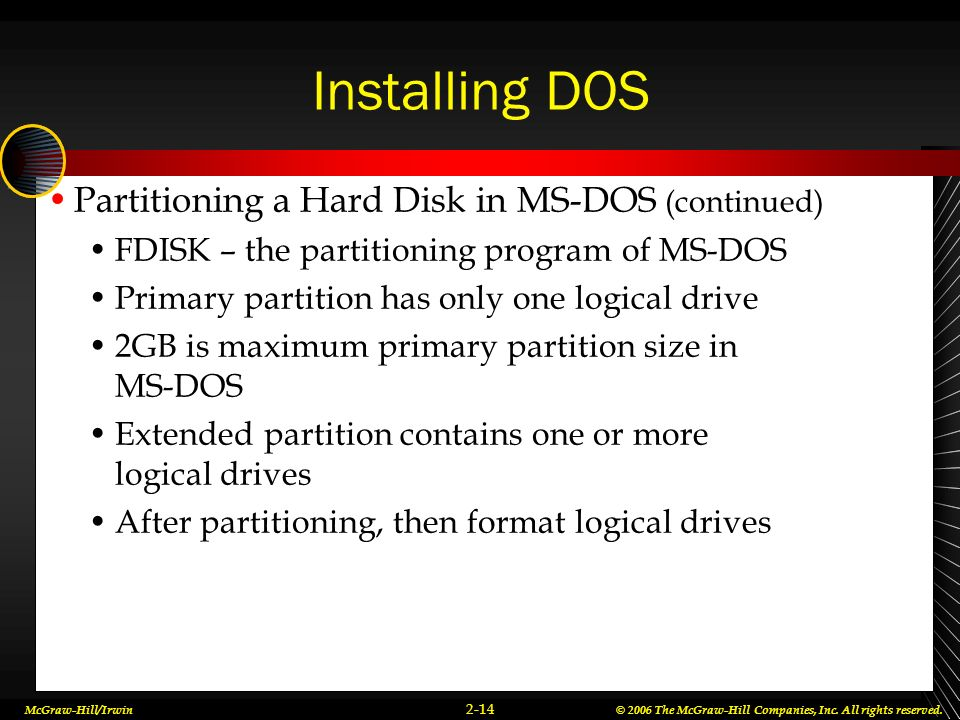 Installing DOS Partitioning a Hard Disk in MS-DOS (continued)
