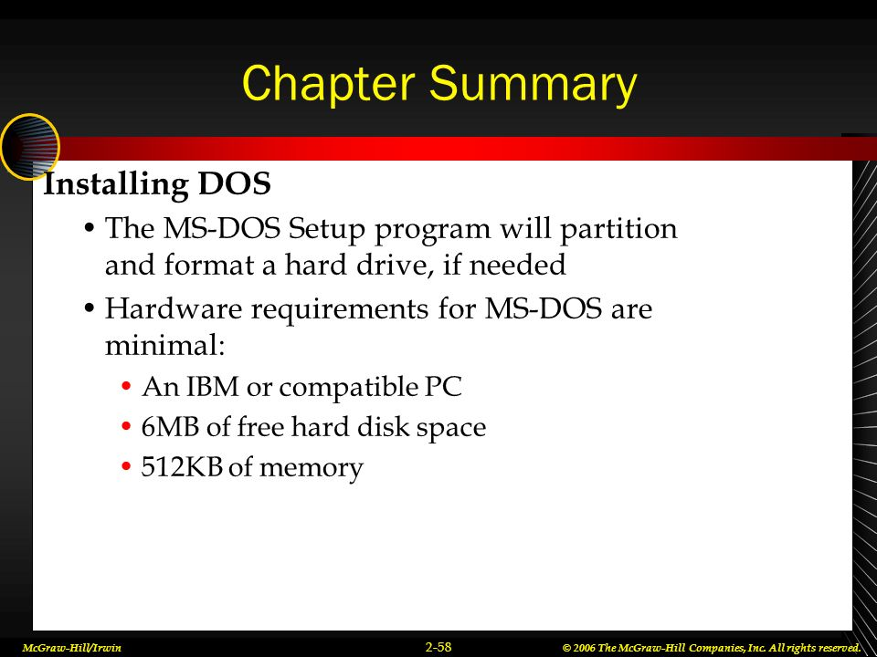 Chapter Summary Installing DOS