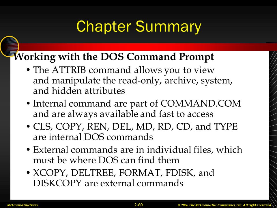 Chapter Summary Working with the DOS Command Prompt
