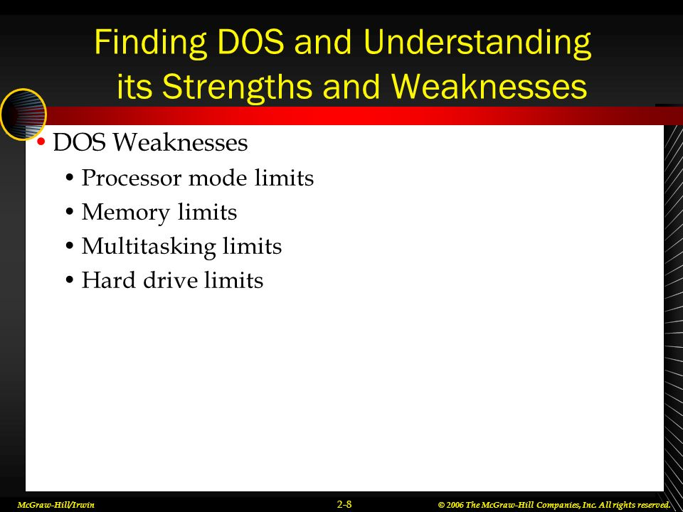 Finding DOS and Understanding its Strengths and Weaknesses