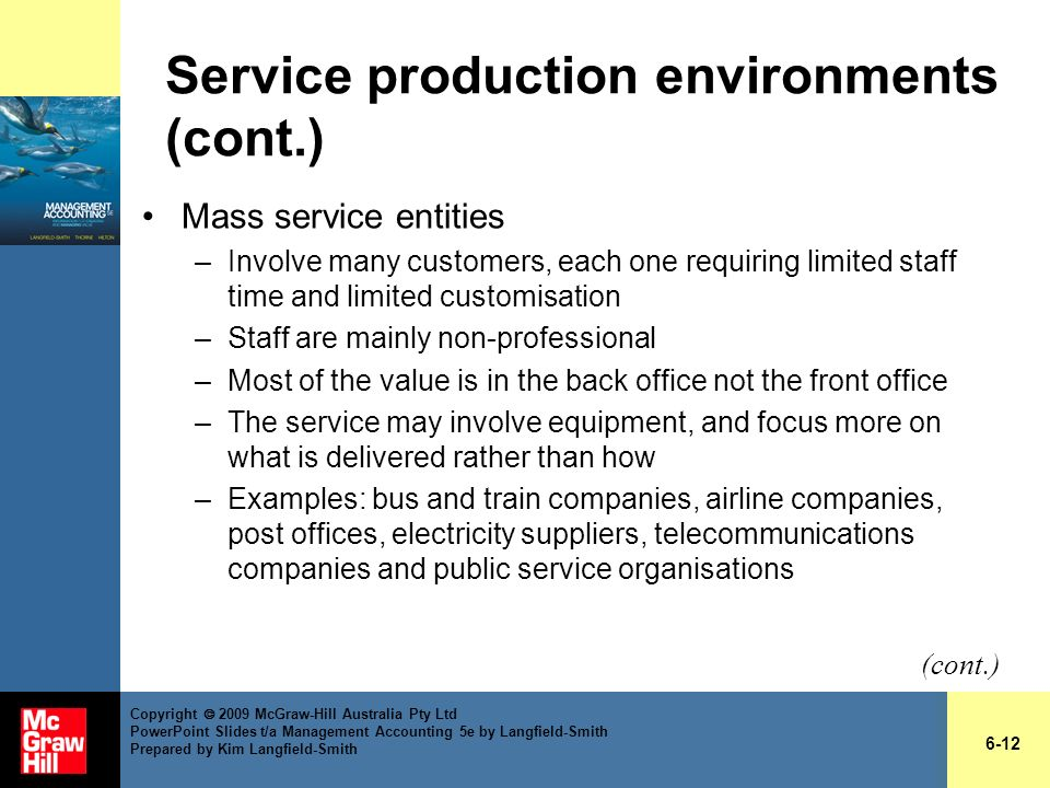 Service production environments (cont.)