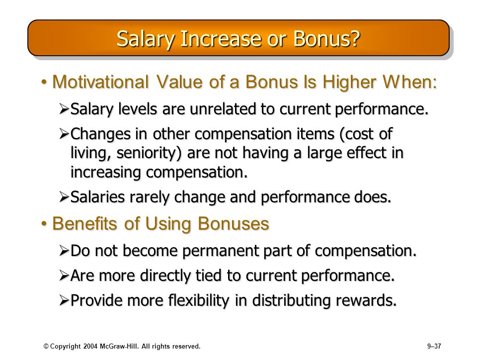 Salary Increase or Bonus