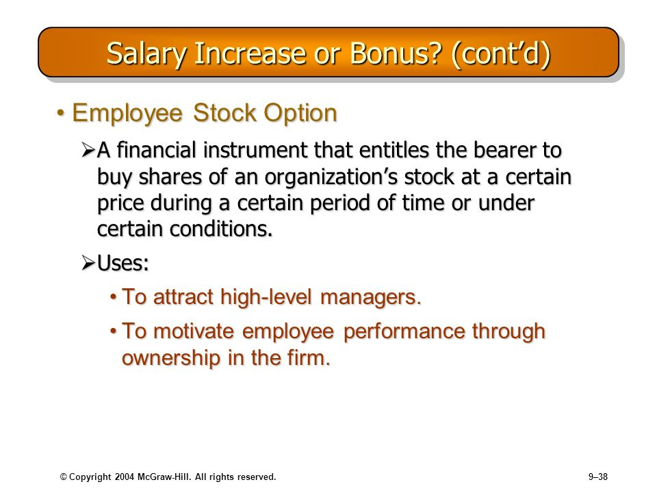 Salary Increase or Bonus (cont'd)