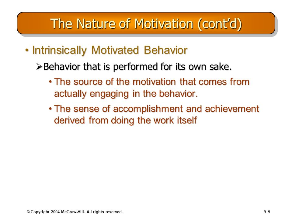 The Nature of Motivation (cont'd)