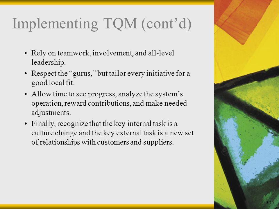 Implementing TQM (cont'd)